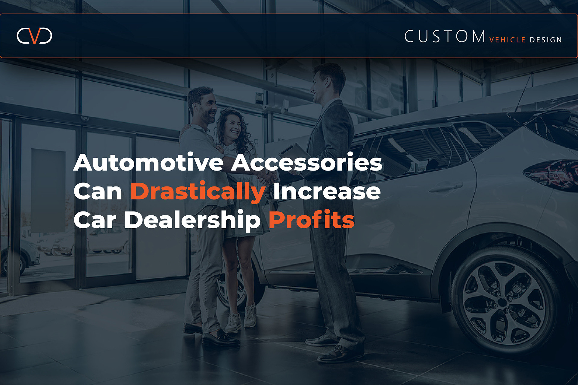 The Missing Profit Center - How Automotive Accessories Can Drastically Increase Car Dealership Profits